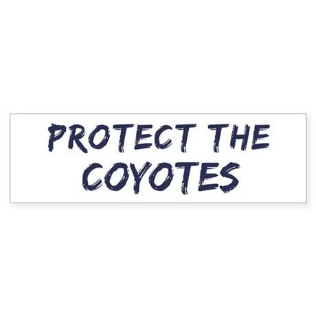 Protect the Coyotes Bumper Sticker
