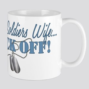 Soldiers Wife BACK OFF! Mug