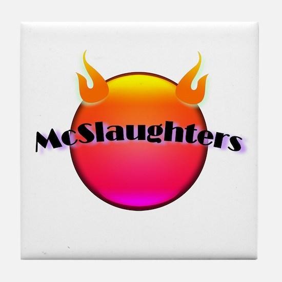 McSlaughtered Tile Coaster