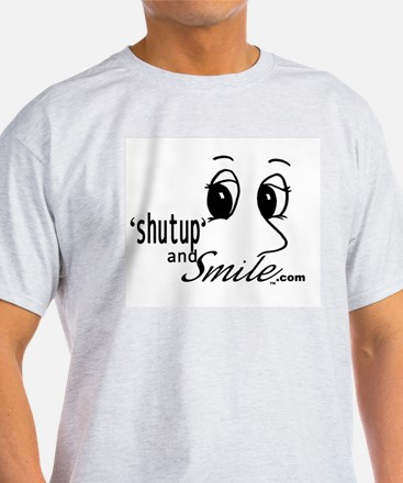 Shut Up and Smile T-Shirt