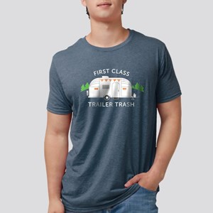 First Class Trailer Trash Mens Tri-blend T-Shirt