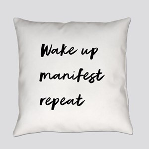 Wake Up, Manifest, Repeat Everyday Pillow