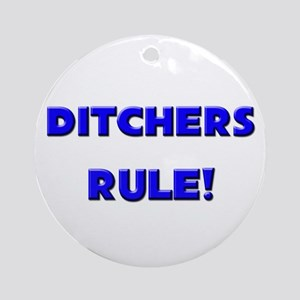Ditchers Rule! Ornament (Round)