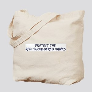 Protect the Red-Shouldered Ha Tote Bag