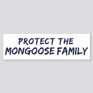 Protect the Mongoose Family Bumper Sticker
