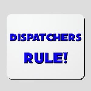 Dispatchers Rule! Mousepad