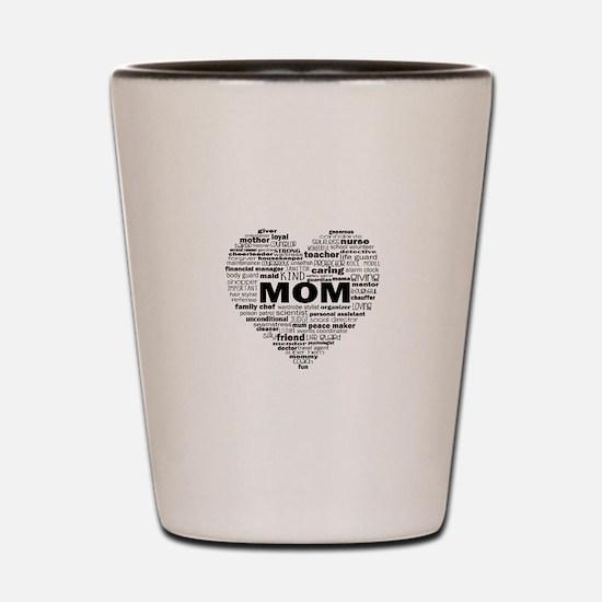 Heart of Kind Words For Mom - black Shot Glass
