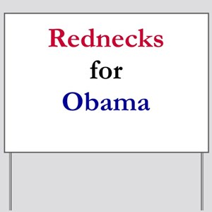 Rednecks for Obama Yard Sign