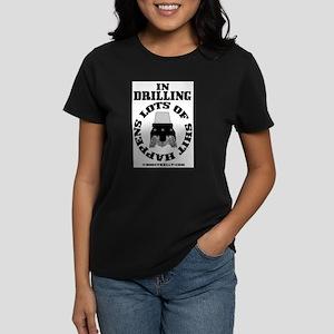 In Drilling Shit Happens Women's Dark T-Shirt