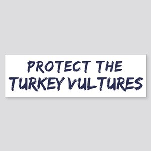 Protect the Turkey Vultures Bumper Sticker