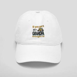 Grandpa Brought it Cap