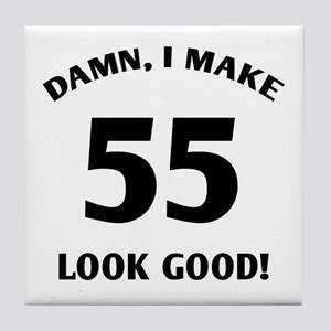 Sexy 55th Birthday Gift Tile Coaster