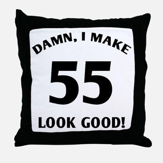 Sexy 55th Birthday Gift Throw Pillow