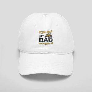 Dad brought it - Trucker Cap