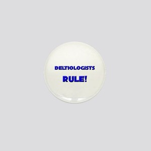 Deltiologists Rule! Mini Button