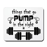 Bodybuilding Pump in the Night Mousepad