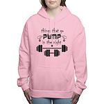 Bodybuilding Pump in the Women's Hooded Sweatshirt