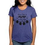 Bodybuilding Pump in the Womens Tri-blend T-Shirt