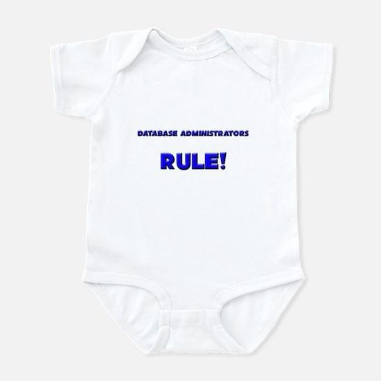 Database Administrators Rule! Infant Bodysuit