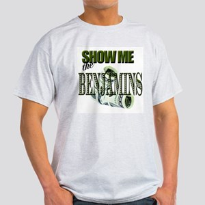 Show Me The Benjamins Ash Grey T-Shirt