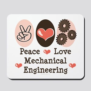 Peace Love Mechanical Engineering Mousepad