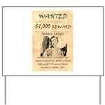 Frank James Yard Sign
