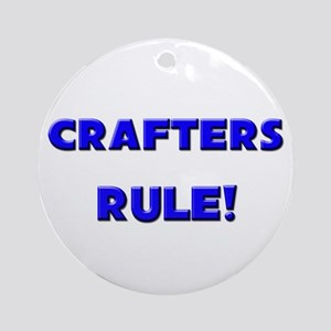 Crafters Rule! Ornament (Round)