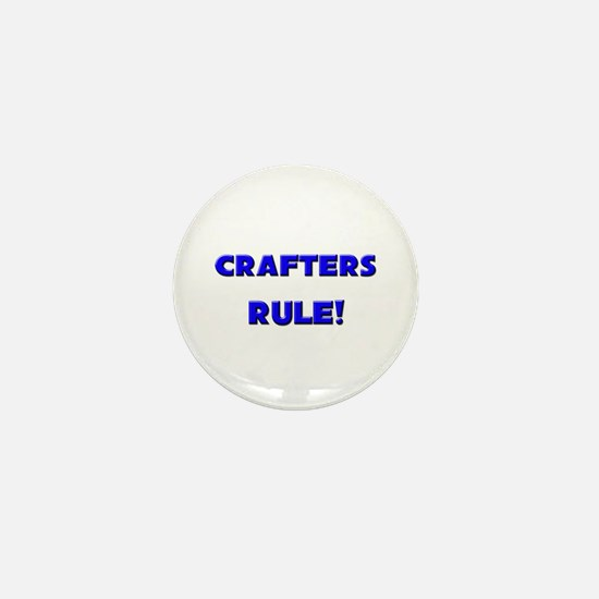 Crafters Rule! Mini Button