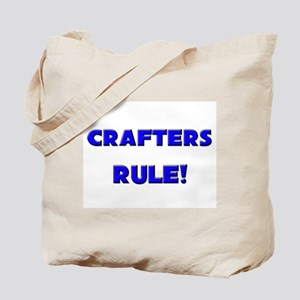 Crafters Rule! Tote Bag