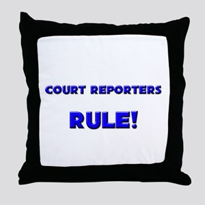 Court Reporters Rule! Throw Pillow