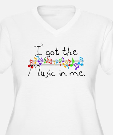 I got the music in me T-Shirt