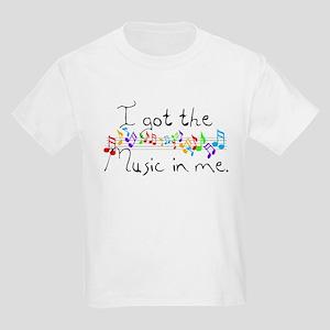 I got the music in me Kids Light T-Shirt
