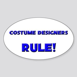 Costume Designers Rule! Oval Sticker