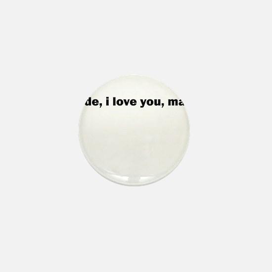 Unique Haha Mini Button