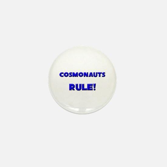 Cosmonauts Rule! Mini Button