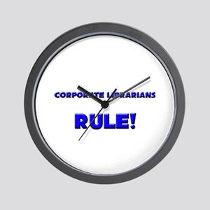Corporate Librarians Rule! Wall Clock