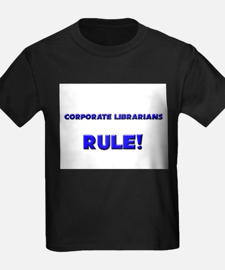 Corporate Librarians Rule! T
