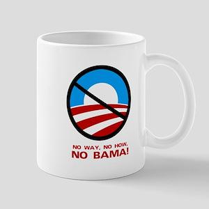 No Way, No How, No Bama Mug
