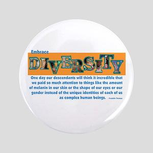 """Diversity 3.5"""" Button"""