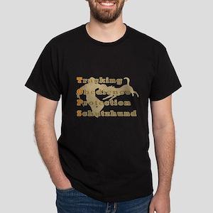 Schutzhund is TOPS Dark T-Shirt