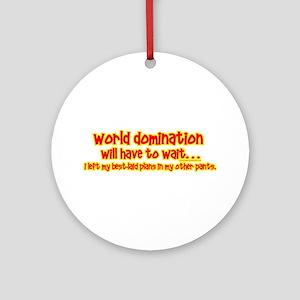 World Domination Ornament (Round)