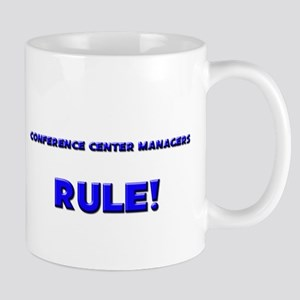 Conference Center Managers Rule! Mug