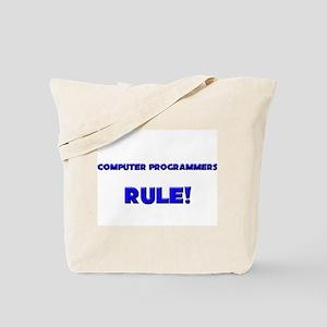 Computer Programmers Rule! Tote Bag