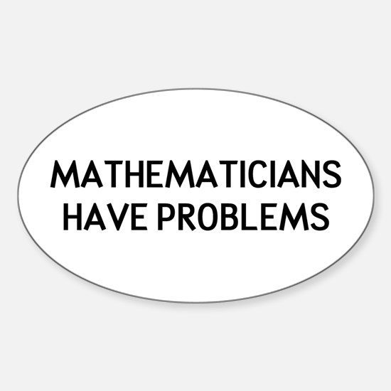 Mathematicians Sticker (Oval)