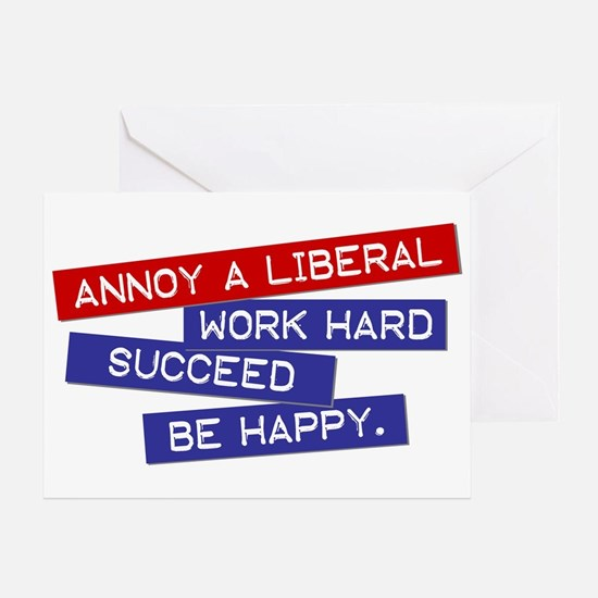 """""""Annoy a Liberal"""" Greeting Card"""