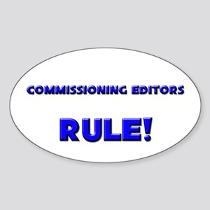 Commissioning Editors Rule! Oval Sticker