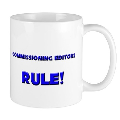 Commissioning Editors Rule! Mug