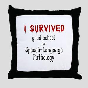 I SURVIVED GRAD SCHOOL Throw Pillow
