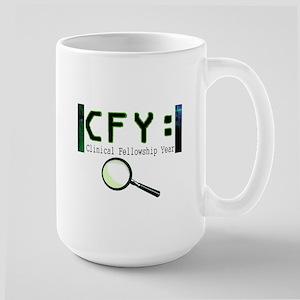 CLINICAL FELLOWSHIP YEAR Large Mug