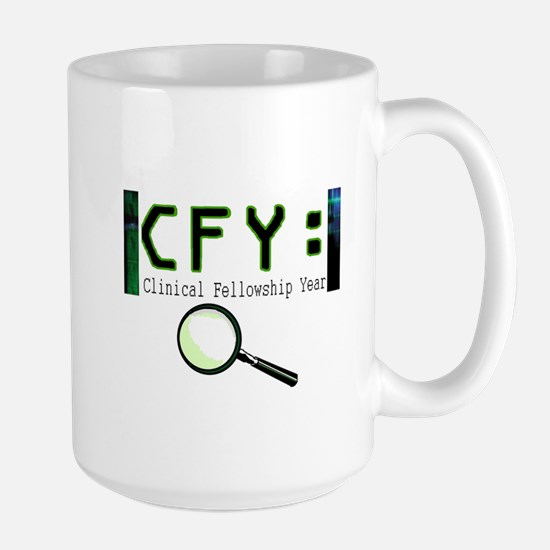 CLINICAL FELLOWSHIP YEAR Large Mug